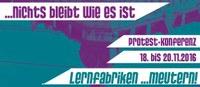 lernfabriken... meutern! Bildungsprotestkonferenz vom 18.-20. November!